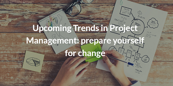 Future of Project Managemnt - discover the upcoming trends