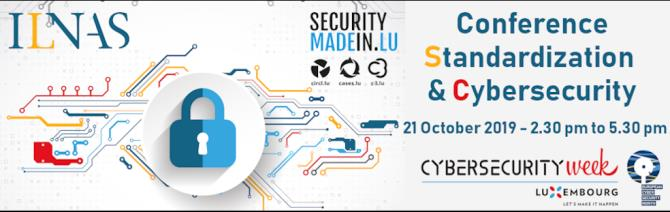 ILNAS-Conférence - Standardization and Cybersecurity