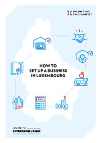 Nouvelle brochure - How to set up a business in Luxembourg
